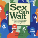 Sex Can Wait: Upper Elementary